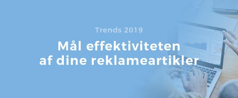 Trends 2019 - Mål effektiviteten af dine reklameartikler